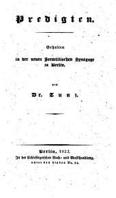 Predigten: gehalten in der neuen Israelitischen Synagoge zu Berlin