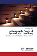 Indispensable Facets of Apparel Merchandising PDF