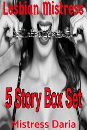 Lesbian Mistress: 5 Story Box Set