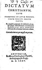Dictatum christianum: s. communes et aptae discipulorum Christi partes