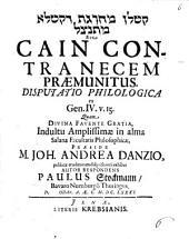 Cain contra necem praemunitus: Volume 15