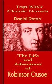 Robinson Crusoe: Top 100 Classic Novels