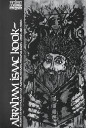 Abraham Isaac Kook: The Lights of Penitence, The Moral Principles, Lights of Holiness, Essays, Letters, and Poems