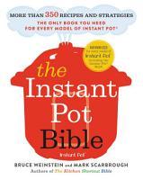 The Instant Pot Bible PDF