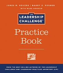 The Leadership Challenge Practice Book Book PDF
