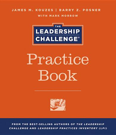 The Leadership Challenge Practice Book PDF