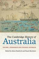 The Cambridge History of Australia: Volume 1, Indigenous and Colonial Australia