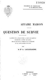 Affaire Marcon. Question de survie. Poursuites contre Ravachol, etc