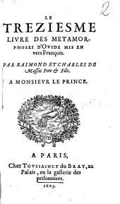 Le treziesme livre des metamorphoses d'Ovide