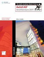 The Aubin Academy Master Series  AutoCAD Architecture 2011 PDF