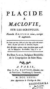 Placide à Maclovie sur les Scrupules