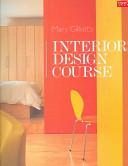 Mary Gilliatt s Interior Design Course PDF