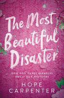 The Most Beautiful Disaster PDF