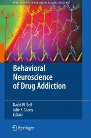 Behavioral Neuroscience of Drug Addiction PDF