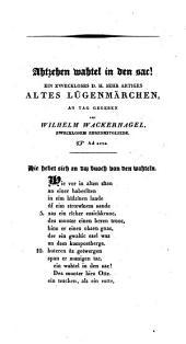 Achtzehn Wachtel in den sac! Ein zweckloses ... Lügenmärchen, an tag gegeben von Wilhelm Wacker-nagel. Friedrichsstadt 1828