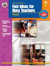 Fast Ideas for Busy Teachers: Math, Grade 2