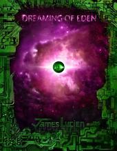 Dreaming of Eden: 2.1