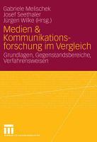 Medien   Kommunikationsforschung im Vergleich PDF