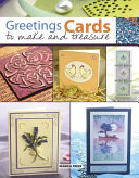 Greetings Cards to Make & Treasure