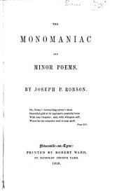 The Monomaniac and Minor Poems