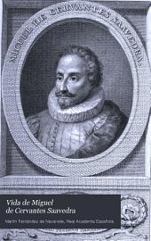 El ingenioso hidalgo D. Quijote de La Mancha: Vida de Miguel de Cervantes Saavedra, Volumen 5