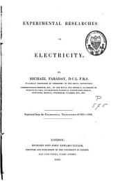 Experimental Researches in Electricity: Reprinted from the Philosophical Transactions of 1831-1843, 1846-1852, Volume 2