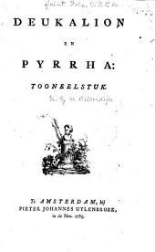 Deukalion en Pyrrha: tooneelstuk