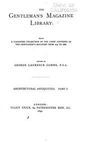 The Gentleman's Magazine Library: Being a Classified Collection of the Chief Contents of the Gentleman's Magazine from 1731 to 1868, Volume 10