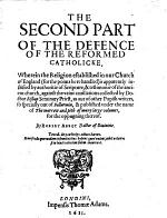 A Defence of the Reformed Catholicke of M.W. Perkins, Lately Deceased, Against the Bastard Counter-Catholicke of D. Bishop, Seminary Priest /[With the Text of Bishop's