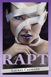 Rapt (An Erotic Tale)