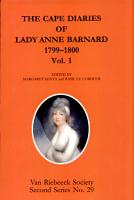 The Cape Diaries of Lady Anne Barnard  1799 1800 PDF