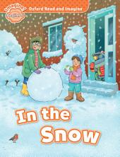 In the Snow (Oxford Read and Imagine Beginner)