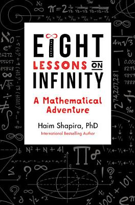 Eight Lessons on Infinity PDF