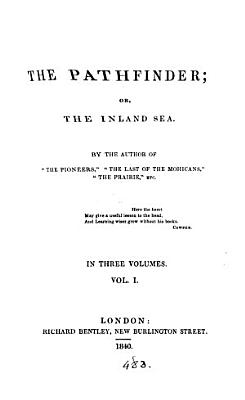 The Pathfinder  or  The inland sea  by the author of  The pioneers   PDF
