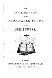 The Young Person's Guide to the Profitable Study of the Scriptures