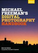 Michael Freeman's Digital Photography Handbook