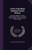 Lives of the Most Eminent French Writers