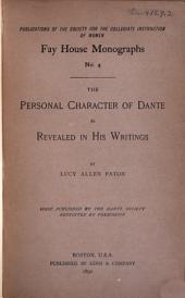 The Personal Character of Dante as Revealed in His Writings