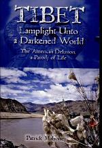Tibet: Lamplight Unto A Darkened World