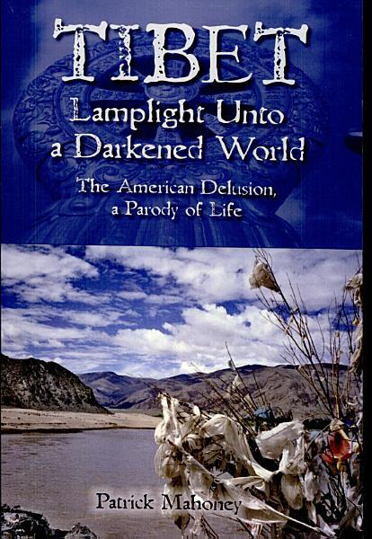 Tibet  Lamplight Unto A Darkened World