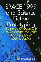 Space 1999 and Science Fiction Prototyping PDF