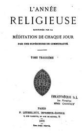 L'année religieuse, sanctifiée par la méditation de chaque jour