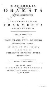 Sophoclis Dramata qae supersunt et deperditorum fragmenta Graece et Latine: Volume 2