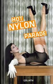 Hot Nylon Parade: Sexy Beine, sexy Mädchen, sexy Strümpfe
