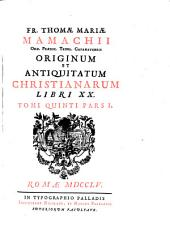 Origines et antiquitates christianae: 5,1