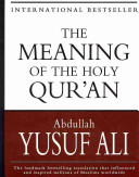 The Meaning of the Holy Qur an