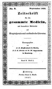 Zeitschrift für die gesammte Medicin: mit besonderer Rücksicht auf Hospitalpraxis und ausländische Literatur, Band 6