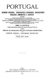 Portugal; diccionario historico, biographico, bibliographico, heraldico, chorographico, numismatico e artistico: Volume 3