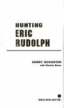 Hunting Eric Rudolph PDF