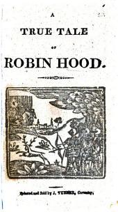 The Life, Death, and Adventures of Robin Hood and Little John